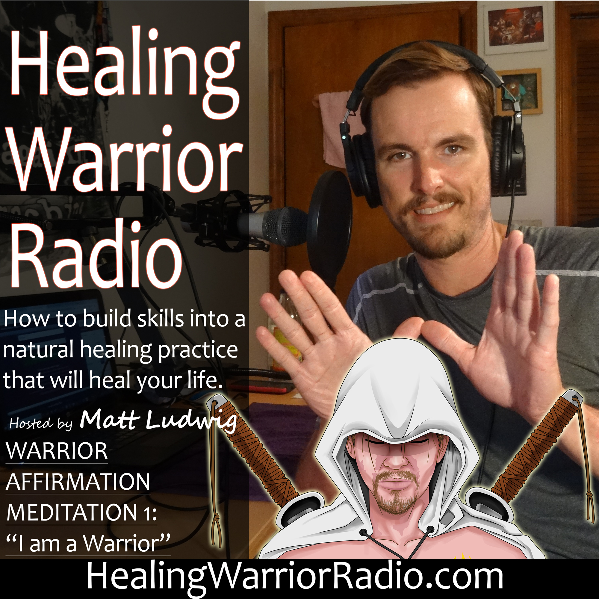 "Episode 3: Warrior Affirmation Meditation 1 – ""I am a Warrior"""